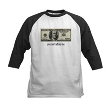 You Cant Afford Me Tee