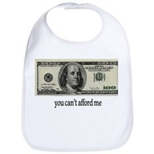 You Cant Afford Me Bib