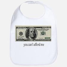 You Cant Afford Me Bib