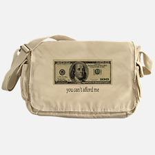 You Cant Afford Me Messenger Bag