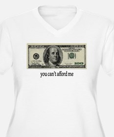 You Cant Afford Me T-Shirt