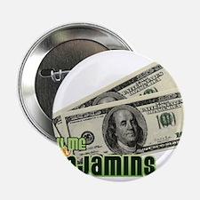 """Benjamins 2.25"""" Button"""