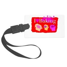 I Love Baking Luggage Tag