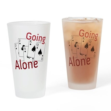 Going Alone Drinking Glass