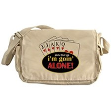 Im Going Alone Messenger Bag