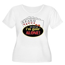 Im Going Alone T-Shirt