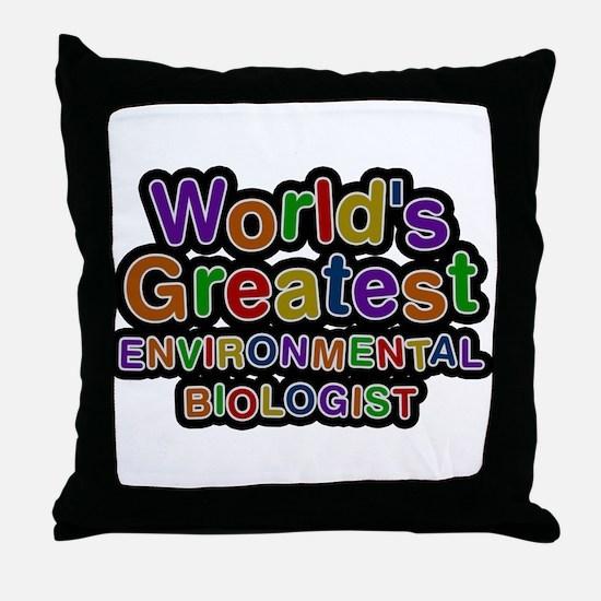Worlds Greatest ENVIRONMENTAL BIOLOGIST Throw Pill