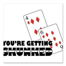 "Getting Skunked Square Car Magnet 3"" x 3"""