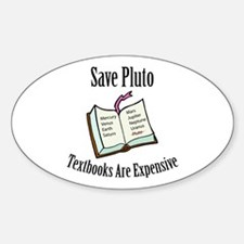 Save Pluto: Textbooks Are Ex Oval Decal