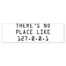 noplace.jpg Bumper Sticker