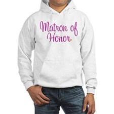 Matron of Honor Hoodie Sweatshirt