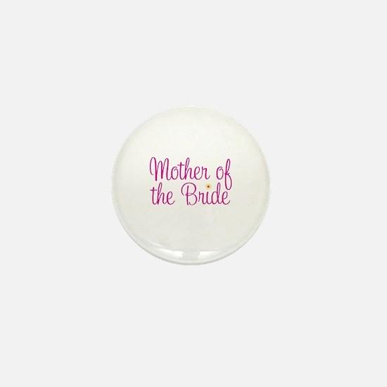 Mother of the Bride Mini Button