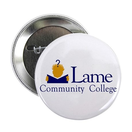 "Lame Community College 2.25"" Button (10 pack)"