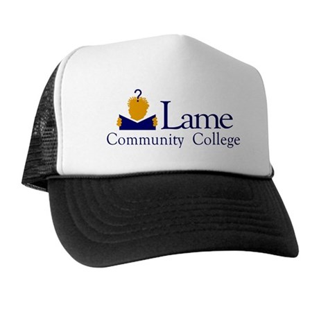 Lame Community College Trucker Hat