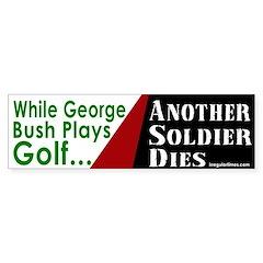 Bush plays Golf Bumper Bumper Sticker