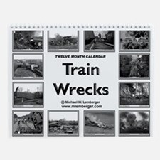 Train Wrecks Wall Calendar