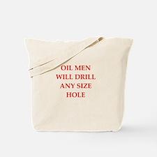 oil man Tote Bag