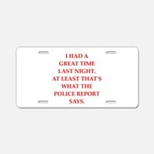 great time Aluminum License Plate