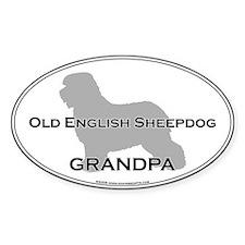 Old English Sheepdog GRANDPA Oval Decal