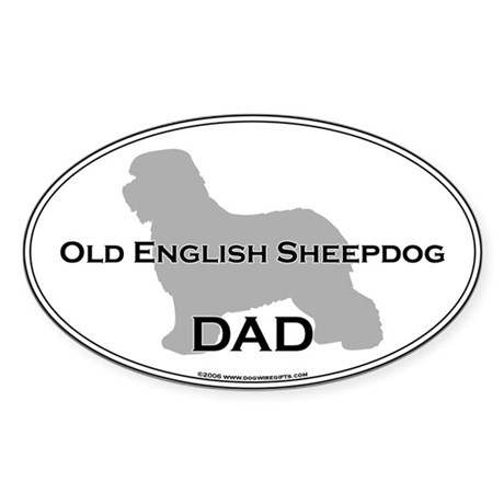 Old English Sheepdog DAD Oval Sticker