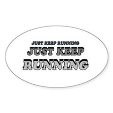 Just Keep Running Decal