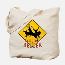 Better buck caution Tote Bag