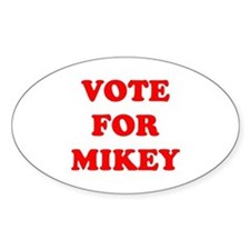 Vote For Mikey Oval Bumper Stickers
