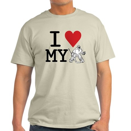 I Love My Goalie (hockey) Light T-Shirt