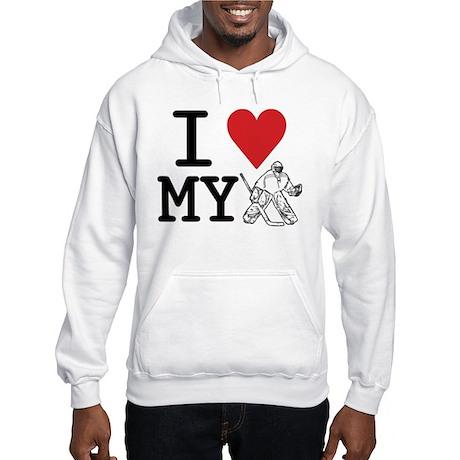 I Love My Goalie (hockey) Hooded Sweatshirt