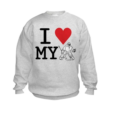 I Love My Goalie (hockey) Kids Sweatshirt