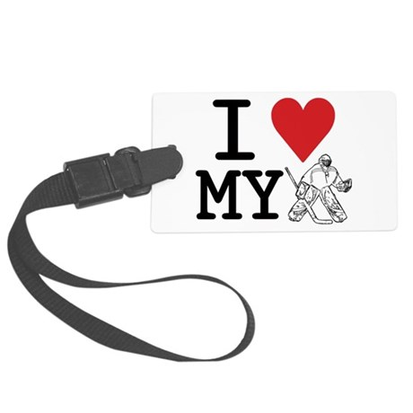 I Love My Goalie (hockey) Large Luggage Tag