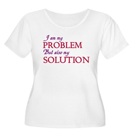 I am my problems and solution Women's Plus Size Sc