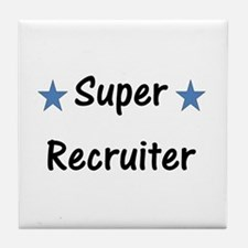 Super Recruiter Tile Coaster