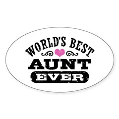 World's Best Aunt Ever Sticker (Oval)