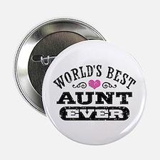 "World's Best Aunt Ever 2.25"" Button"