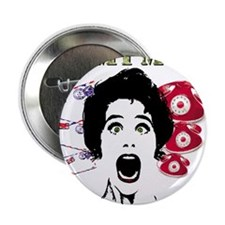 """Psycho and Crazy Army Mom 2.25"""" Button"""