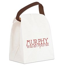 MurphyWasAnOptimistII.png Canvas Lunch Bag