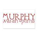 MurphyWasAnOptimistII.png Rectangle Car Magnet