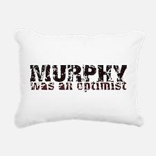 MurphyWasAnOptimist.png Rectangular Canvas Pillow