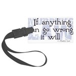 Murphy's Law IV.png Large Luggage Tag