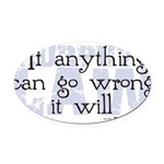 Murphy's Law IV.png Oval Car Magnet
