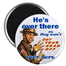 "He's Over There 2.25"" Magnet (100 pack)"