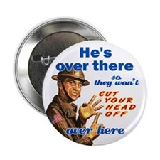 "He's Over There 2.25"" Button (10 pack)"