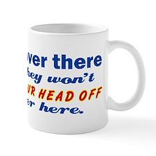 He's Over There Mug