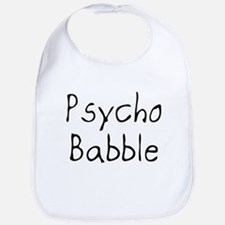 Psycho Babble Bib