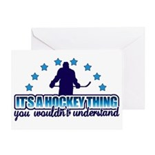 Its A Hockey Thing Greeting Card