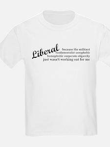 Why I'm Liberal T-Shirt