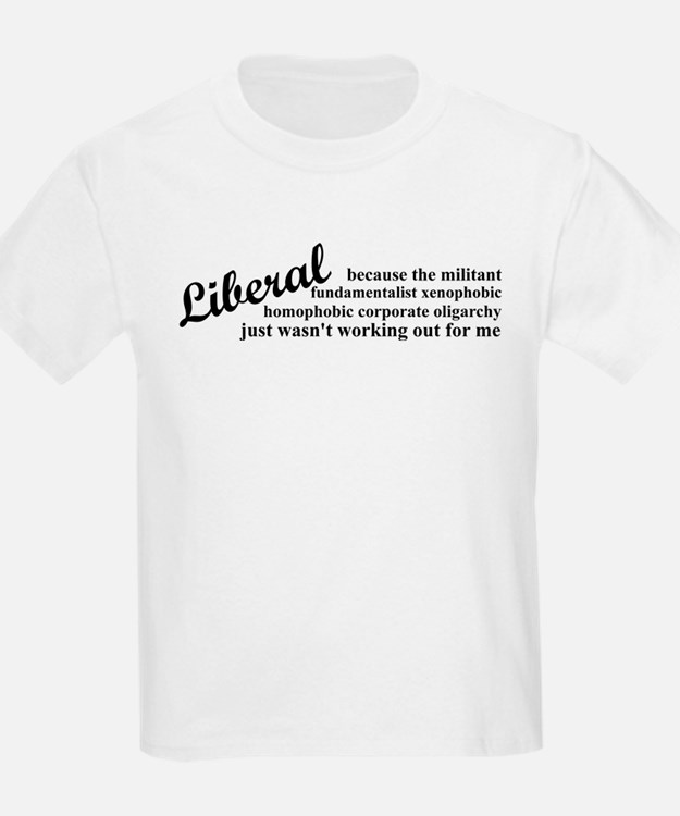 Why I'm Liberal T-Shirt