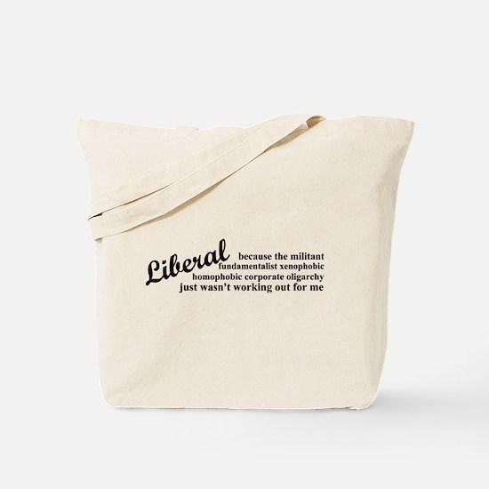 Why I'm Liberal Tote Bag