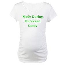 Made During Hurricane Sandy Shirt